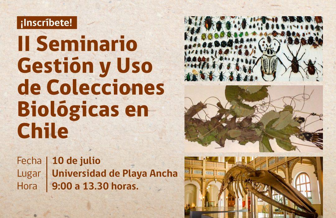 """II Seminario """"Gestión y Uso de Colecciones Biológicas en Chile: Transitando desde la taxonomía hacia la toma de decisiones en conservación"""""""